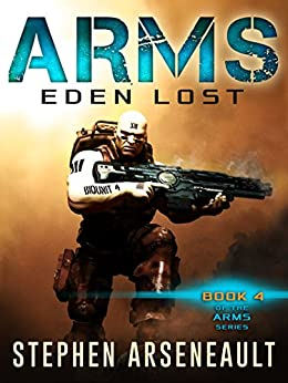 ARMS Eden Lost by [Arseneault, Stephen]