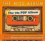 The Hits Album: The 70S Pop Album