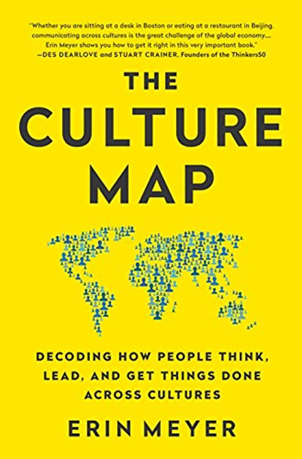 詩人フィット組み合わせThe Culture Map (INTL ED): Decoding How People Think, Lead, and Get Things Done Across Cultures (English Edition)