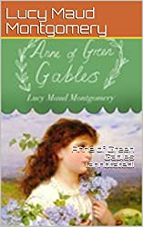 Anne of Green Gables (annotated) (English Edition)