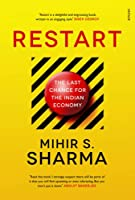 Restart: The Last Chance for the Indian Economy