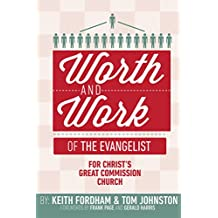 The Worth and Work of the Evangelist