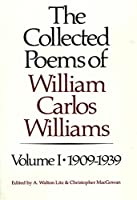 The Collected Poems of William Carlos Williams: 1909-1939 (New Directions Paperbook)