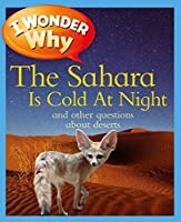 I Wonder Why the Sahara is Cold at Night by Jackie Gaff(2012-09-04)