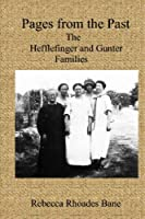 Pages From The Past: Hefflefinger & Gunter Families [並行輸入品]