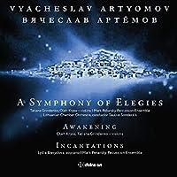 アルチョーモフ:哀歌の交響曲