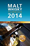 Malt Whisky Yearbook 2014: The Facts, the People, the News, the Stories 画像