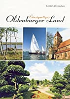 Einzigartiges Oldenburger Land