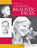 Secrets to Drawing Realistic Faces (English Edition) 画像