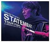 STATEMENT TOUR FINAL at NAGOYA CENTURY HALL
