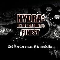 HYDRA: UNDERGROUND'S FINEST