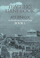 Athenaze an Introduction to Ancient Greek (Teacher's Handbook Book 1)