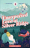 Unexpected Love at Silver Ridge (Silver Ridge Resort)