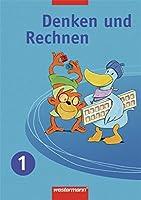 Denken und Rechnen 1. Schuelerband. Ausgabe Ost: Zu den Standards: Berlin, Brandenburg, Mecklenburg-Vorpommern, Sachsen, Sachsen-Anhalt, Thueringen