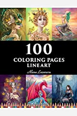 100  coloring pages. Line art.  Alena Lazareva: Coloring Book for Adults: Mermaids, Fairies, Unicorns, Fashion, Dragons, Ladies of nature and More! (100 coloring pages. Line art) ペーパーバック