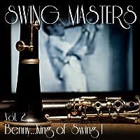 Vol. 2-Benny: King of Swing!