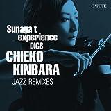 Sunaga t experience DIGS CHIEKO KINBARA~CHIEKO KINBARA JAZZ REMIXIES 画像