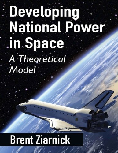 Developing National Power in Space
