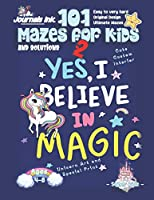 101 Mazes For Kids 2: SUPER KIDZ Book. Children - Ages 4-8 (US Edition). Unicorn custom art interior. 101 Puzzles with solutions - Easy to Very Hard learning levels -Believe -Unique puzzles and ultimate maze challenges book for fun activity time! (SuperKidz Unicorn Maze Books for Kids)