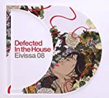 Defected in the House: Eivissa 08 (Dig)