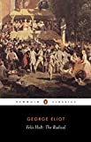 Felix Holt, the Radical (Penguin Classics)