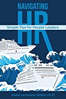Navigating HR: Tips for People Leaders