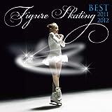 フィギュア・スケート・ベスト2011-2012