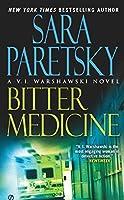 Bitter Medicine (A V.I. Warshawski Novel)