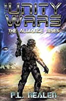 The Alliance Rises (The Unity Wars)