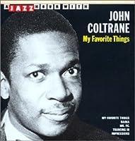 My Favorite Things by JOHN COLTRANE (2008-01-13)