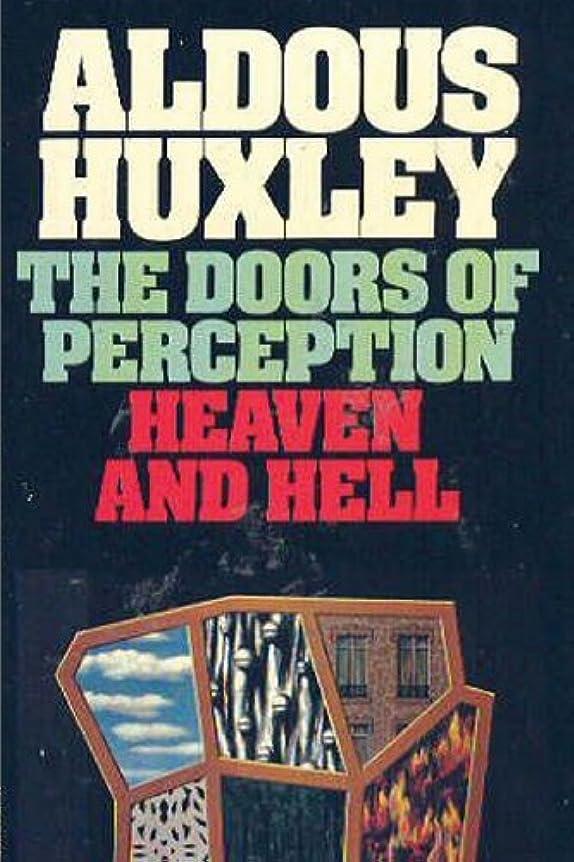 徹底的に紀元前政令The Doors of Perception & Heaven and Hell
