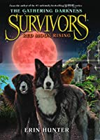 Red Moon Rising (Survivors: The Gathering Darkness)