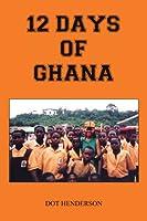 12 Days Of Ghana