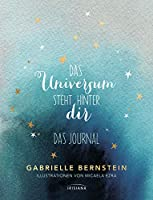 Das Universum steht hinter dir: Das Journal