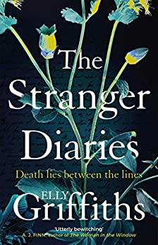 The Stranger Diaries: a gripping, unputdownable Gothic mystery by [Griffiths, Elly]