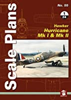 Hawker Hurricane Mk I & Mk II 1/24 (Scale Plans)
