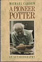 A Pioneer Potter