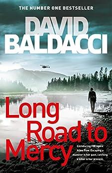 Long Road to Mercy: An Atlee Pine Novel 1 by [Baldacci, David]
