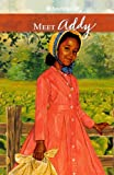Meet Addy: An American Girl (American Girls Collection: Addy 1864) 画像