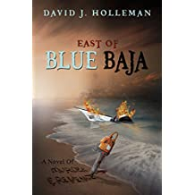 East of Blue Baja (English Edition)