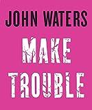 Make Trouble 画像