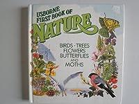 Usborne First Book of Nature: Birds Trees Flowers Butterflies and Moths