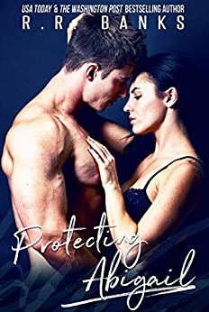 Protecting Abigail by [Banks, R.R.]