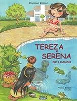 Tereza e Serena. Duas Meninas