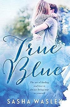 True Blue by [Wasley, Sasha]