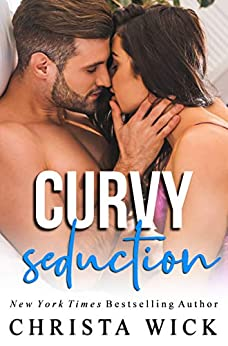 Curvy Seduction: Owen & Gemma (Untouchable Curves Book 2) by [Wick, Christa, Wick, C.M.]