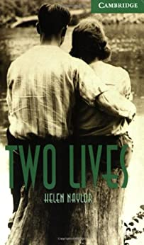 [Naylor]のTwo Lives Level 3 (Cambridge English Readers)