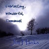 Everlasting Wonderful Immanuel