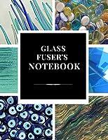 Glass Fuser's Notebook