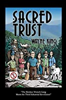 Sacred Trust: A Vicarious, High Voltage Adventure to Stop a Private Powerline